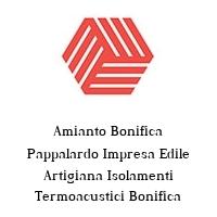 Amianto Bonifica Pappalardo Impresa Edile Artigiana Isolamenti Termoacustici Bonifica eternit