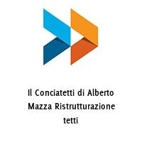 Il Conciatetti di Alberto Mazza Ristrutturazione tetti