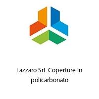 Lazzaro SrL Coperture in policarbonato