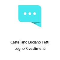 Castellano Luciano Tetti Legno Rivestimenti