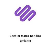 Ghedini Marco Bonifica amianto