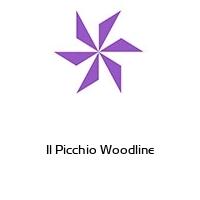 Il Picchio Woodline