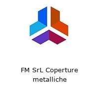FM SrL Coperture metalliche