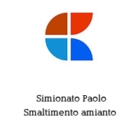Simionato Paolo Smaltimento amianto