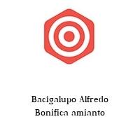 Bacigalupo Alfredo Bonifica amianto