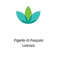 Pigielle di Pasquini Lorenzo