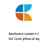 Baccherassi Luciano e C SnC Costo pittura al mq