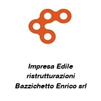 Impresa Edile ristrutturazioni Bazzichetto Enrico srl
