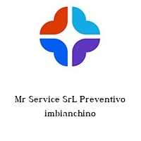 Mr Service SrL Preventivo imbianchino