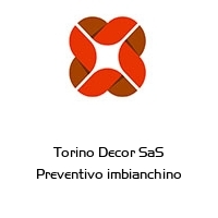 Torino Decor SaS Preventivo imbianchino