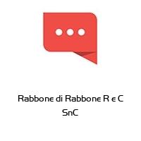 Rabbone di Rabbone R e C SnC
