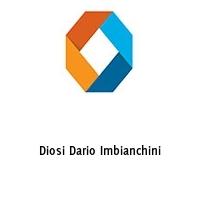 Diosi Dario Imbianchini