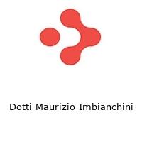 Dotti Maurizio Imbianchini