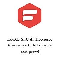 IReAL SnC di Ticonosco Vincenzo e C Imbiancare casa prezzi