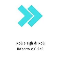 Poli e Figli di Poli Roberto e C SnC