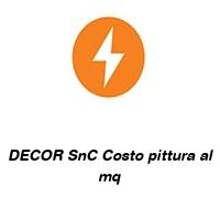 DECOR SnC Costo pittura al mq