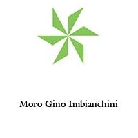 Moro Gino Imbianchini