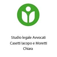 Studio legale Avvocati Casetti Iacopo e Moretti Chiara
