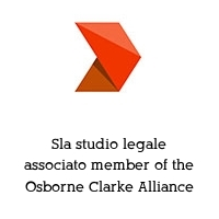 Sla studio legale associato member of the Osborne Clarke Alliance