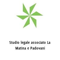 Studio legale associato La Matina e Padovani