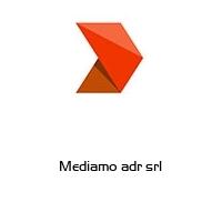 Mediamo adr srl