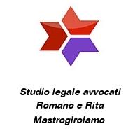 Studio legale avvocati Romano e Rita Mastrogirolamo