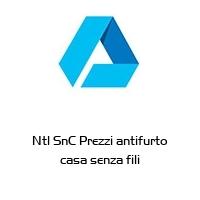 Ntl SnC Prezzi antifurto casa senza fili