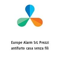 Europe Alarm SrL Prezzi antifurto casa senza fili