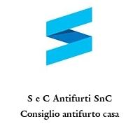 S e C Antifurti SnC Consiglio antifurto casa