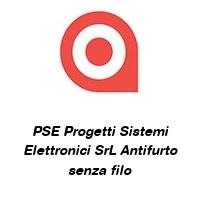 PSE Progetti Sistemi Elettronici SrL Antifurto senza filo