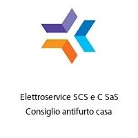 Elettroservice SCS e C SaS Consiglio antifurto casa