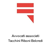 Avvocati associati Tacchini Riboni Belcredi