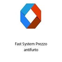 Fast System Prezzo antifurto