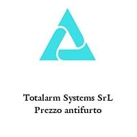 Totalarm Systems SrL Prezzo antifurto