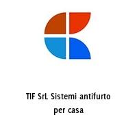 TIF SrL Sistemi antifurto per casa