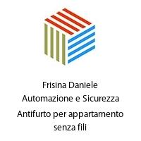 Frisina Daniele Automazione e Sicurezza Antifurto per appartamento senza fili