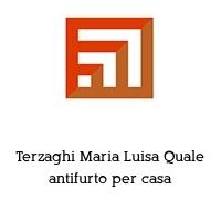 Terzaghi Maria Luisa Quale antifurto per casa