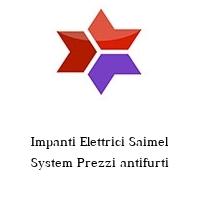 Impanti Elettrici Saimel System Prezzi antifurti