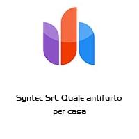 Syntec SrL Quale antifurto per casa