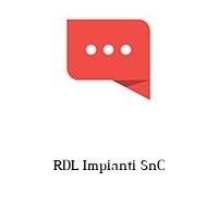 RDL Impianti SnC