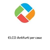 ELCO Antifurti per case