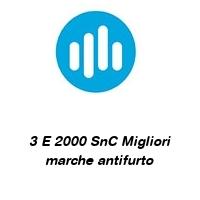 3 E 2000 SnC Migliori marche antifurto