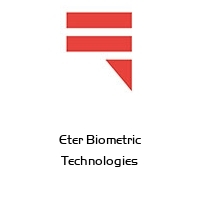 Eter Biometric Technologies
