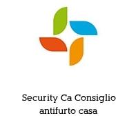 Security Ca Consiglio antifurto casa