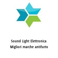 Sound Light Elettronica Migliori marche antifurto