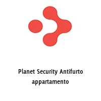 Planet Security Antifurto appartamento