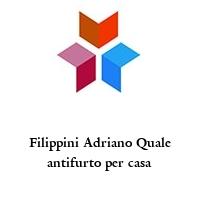 Filippini Adriano Quale antifurto per casa