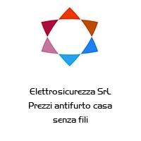 Elettrosicurezza SrL Prezzi antifurto casa senza fili