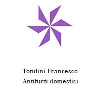 Tondini Francesco Antifurti domestici