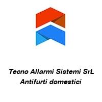 Tecno Allarmi Sistemi SrL Antifurti domestici